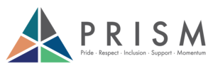 PRISM: Pride Respect Inculsion Support Momentum